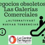 negocios-obsoletos-galerias-comerciales